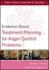 Evidence-Based Treatment Planning for Anger Control Problems Facilitator's Guide (0470568445) cover image