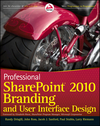 Professional SharePoint 2010 Branding and User Interface Design (0470584645) cover image