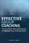 Effective Group Coaching: Tried and Tested Tools and Resources for Optimum Coaching Results (0470738545) cover image