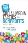 101 Social Media Tactics for Nonprofits: A Field Guide (1118106245) cover image