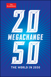 Megachange: The World in 2050 (1118180445) cover image