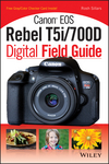 Canon EOS Rebel T5i/700D Digital Field Guide (1118711645) cover image