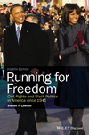 Running for Freedom: Civil Rights and Black Politics in America since 1941 (1118836545) cover image