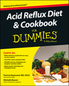 Acid Reflux Diet and Cookbook For Dummies (1118839145) cover image