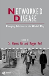 thumbnail image: Networked Disease: Emerging Infections in the Global City