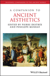 A Companion to Ancient Aesthetics (1444337645) cover image
