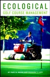 Ecological Golf Course Management (1575041545) cover image
