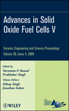 Advances in Solid Oxide Fuel Cells V: Ceramic Engineering and Science Proceedings, Volume 30, Issue 4 (0470457546) cover image
