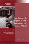 Case Studies for Implementing Assessment in Student Affairs: New Directions for Student Services, Number 127 (0470554746) cover image