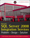 Microsoft SQL Server 2008 Integration Services: Problem, Design, Solution (0470593946) cover image