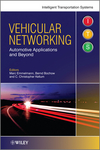 Vehicular Networking: Automotive Applications and Beyond (0470741546) cover image