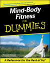 Mind-Body Fitness For Dummies (0764553046) cover image