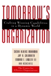 Tomorrow's Organization: Crafting Winning Capabilities in a Dynamic World (0787940046) cover image