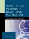 Quantitative Methods in Health Care Management: Techniques and Applications (0787981346) cover image