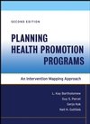 Planning Health Promotion Programs: An Intervention Mapping Approach, Second Edition (1118046846) cover image