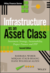 Infrastructure as an Asset Class: Investment Strategy, Sustainability, Project Finance and PPP, 2nd Edition (1119226546) cover image