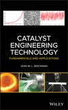 thumbnail image: Catalyst Engineering Technology: Fundamentals and Applications