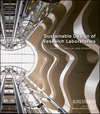 Sustainable Design of Research Laboratories: Planning, Design, and Operation (0470485647) cover image