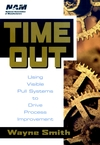 Time Out: Using Visible Pull Systems to Drive Process Improvement (0471192147) cover image