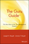 The Guru Guide: The Best Ideas of the Top Management Thinkers (0471380547) cover image