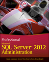Professional Microsoft SQL Server 2012 Administration (1118286847) cover image