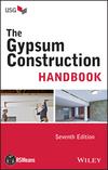 The Gypsum Construction Handbook, 7th Edition (1118749847) cover image