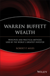 Warren Buffett Wealth: Principles and Practical Methods Used by the World's Greatest Investor (1118929047) cover image