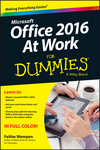 Office 2016 at Work For Dummies (1119144647) cover image
