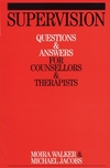 Supervision: Questions and Answers for Counsellors and Therapists (1861564147) cover image