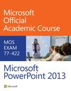 Microsoft PowerPoint 2013 Exam 77-422 (EHEP002647) cover image