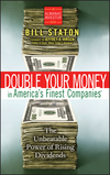 Double Your Money in America's Finest Companies: The Unbeatable Power of Rising Dividends (0470336048) cover image