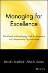 Managing for Excellence: The Guide to Developing High Performance in Contemporary Organizations (0471127248) cover image