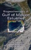 Biogeochemistry of Gulf of Mexico Estuaries (0471161748) cover image