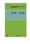 The Chemistry of Organic Derivatives of Gold and Silver (0471981648) cover image