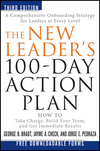 The New Leader's 100-Day Action Plan: How to Take Charge, Build Your Team, and Get Immediate Results, 3rd Edition (1118097548) cover image