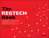 The REGTECH Book: The Financial Technology Handbook for Investors, Entrepreneurs and Visionaries in Regulation (1119362148) cover image
