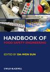 Handbook of Food Safety Engineering