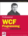 Professional WCF Programming: .NET Development with the Windows® Communication Foundation (0470089849) cover image