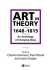Art in Theory 1648-1815: An Anthology of Changing Ideas (0631200649) cover image