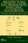Architectural Electromagnetic Shielding Handbook: A Design and Specification Guide (0780360249) cover image