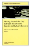 Moving Beyond the Gap Between Research and Practice in Higher Education: New Directions for Higher Education, Number 110 (0787954349) cover image