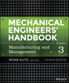 Mechanical Engineers' Handbook, Volume 3: Manufacturing and Management, 4th Edition (1118112849) cover image
