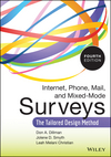 Internet, Phone, Mail, and Mixed-Mode Surveys: The Tailored Design Method, 4th Edition (1118456149) cover image