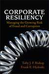 Corporate Resiliency: Managing the Growing Risk of Fraud and Corruption (1119090849) cover image