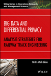 thumbnail image: Big Data and Differential Privacy: Analysis Strategies for Railway Track Engineering