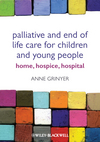 Palliative and End of Life Care for Children and Young People: Home, Hospice, Hospital (047065614X) cover image