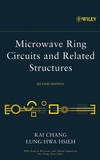 Microwave Ring Circuits and Related Structures, 2nd Edition (047144474X) cover image