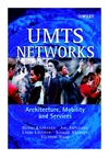 UMTS Networks: Architecture, Mobility and Services