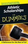 Athletic Scholarships For Dummies (076459804X) cover image