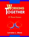 Working Together: 55 Team Games (078790354X) cover image